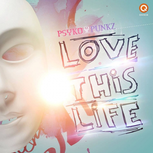 (Hardstyle) Psyko Punkz - Love this Life - 2013, MP3, 320 kbps, WEB [Q073]