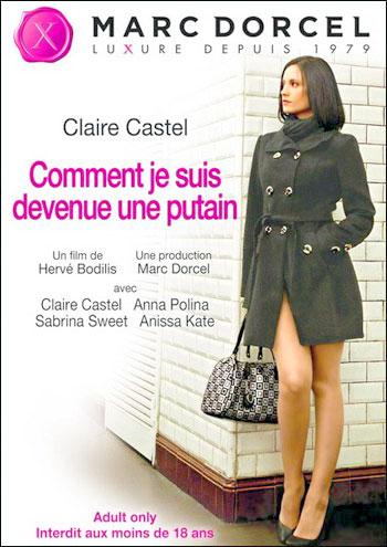 Marc Dorcel - Как я стала шлюхой / Comment Je Suis Devenue Une Putain (2012) HDRip-AVC