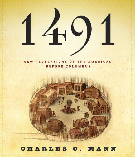 1491 New Revelations of the Americas Before Columbus (Audiobook, Abridged)
