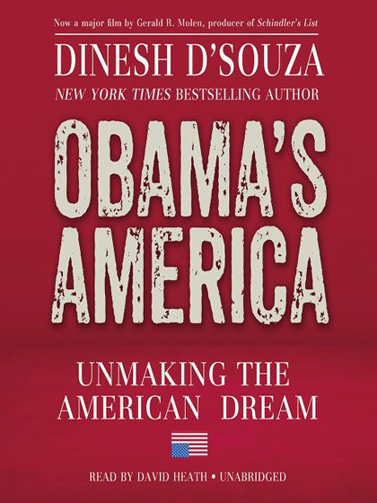 Obama's America Unmaking the American Dream (Audiobook)
