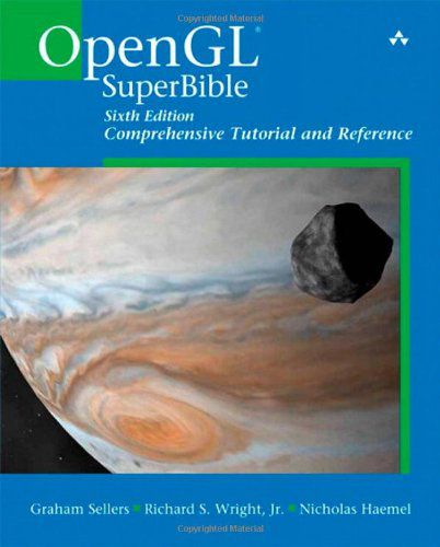 OpenGL Superbible, 6th edition Comprehensive Tutorial and Reference (PDF)