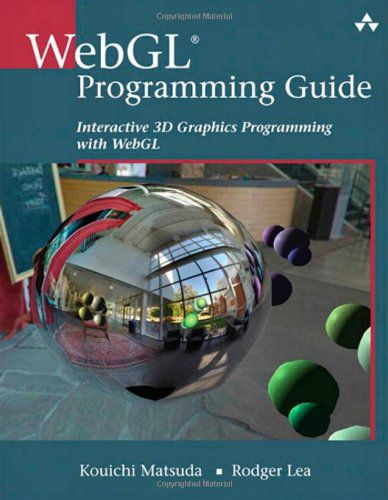 WebGL Programming Guide Interactive 3D Graphics Programming with WebGL