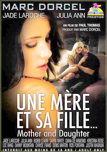 Marc Dorcel - Мать и дочь / Une Mere et sa Fille / Mother and Daughter (2010) DVDRip | Rus |