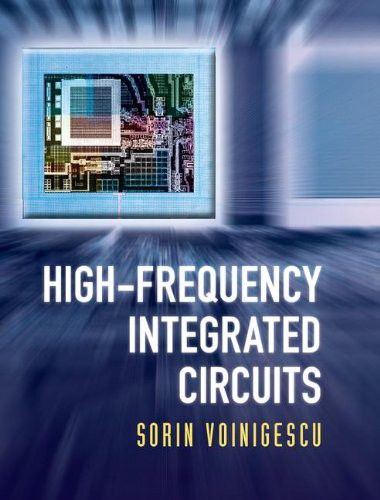 High-Frequency Integrated Circuits (The Cambridge RF and Microwave Engineering Series) (PDF)