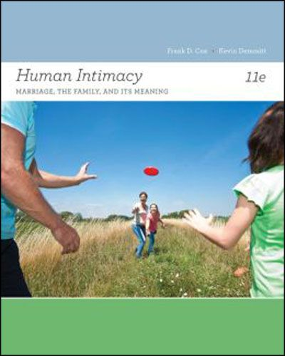 Human Intimacy: Marriage, the Family, and Its Meaning (11th Edition)
