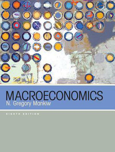 N. Gregory Mankiw, Macroeconomics, 8th edition