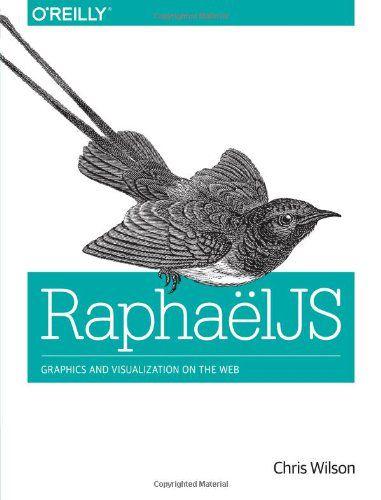RaphaelJS: Graphics and Visualization on the Web (EPUB+PDF)