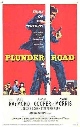 Дорогой воровства / Plunder road (Юбер Корнфильд / Hubert Cornfield) [1957, США, драма, криминал, нуар, DVD5 (Custom)] MVO(Домашний) + Original Eng