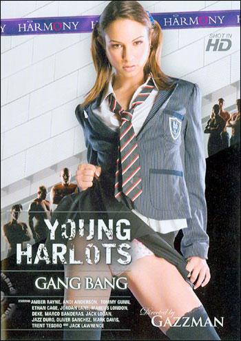 Harmony - Молодые шлюшки: Групповуха / Young Harlots: Gang Bang (2009) DVDRip |