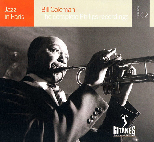 (Bop) [CD] Bill Coleman - The Complete Philips Recordings (1957) (2 CD) {Jazz In Paris, HS02} - 2005, FLAC (tracks+.cue), lossless