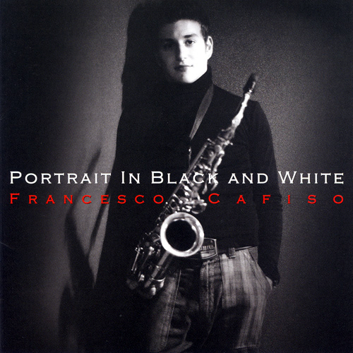 (Neo-Bop, Mainstream Jazz) [CD] Francesco Cafiso - Portrait In Black And White - 2008, FLAC (tracks+.cue), lossless