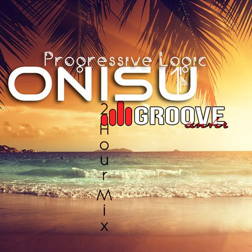 (Progressive Melodic House, Progressive Trance) Onisu - Progressive Logic 14 [@Center Groove] - 2015-01-06, MP3, 320 kbps