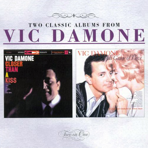 (Vocal Jazz) [CD] Vic Damone - Closer Than A Kiss (1959) • This Game Of Love (1959) - 1997 (2in1), FLAC (tracks+.cue), lossless