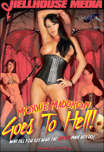 Hellhouse Media - Мокси Маддрон попадает в Ад / Moxxie Maddron Goes To Hell (2008) DVDRip |