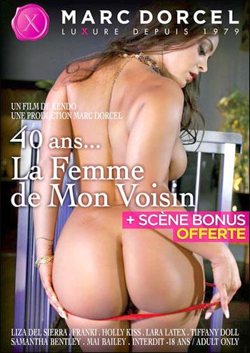 Постер:Marc Dorcel - Жена моего соседа / 40 ans... La Femme de Mon Voisin (2013) WEB-DL 1080p