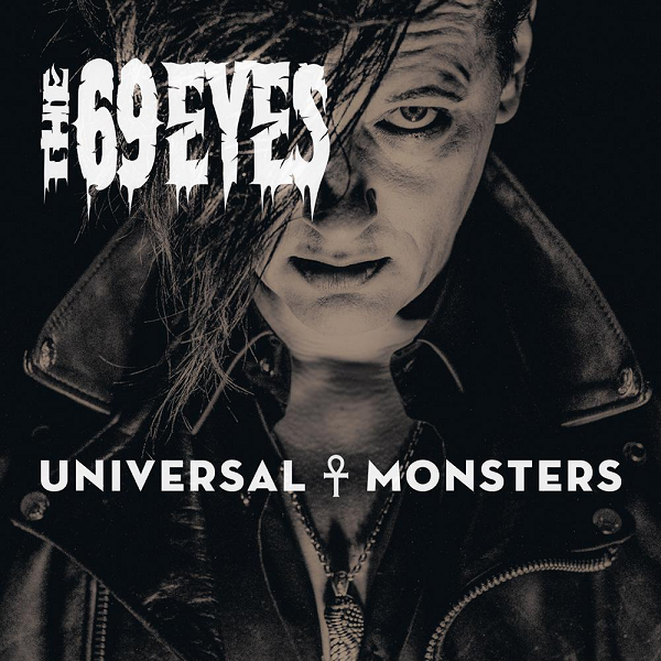 The 69 Eyes - Universal Monsters (2016) MP3