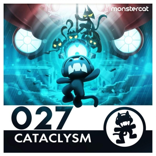 Monstercat 027: Cataclysm  › Торрент