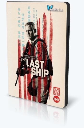 Последний корабль / The Last Ship (2016) WEB-DL [H.264 / 1080p-LQ] (сезон 3, серии 1-2 из 13) BaibaKo (обновляемая)
