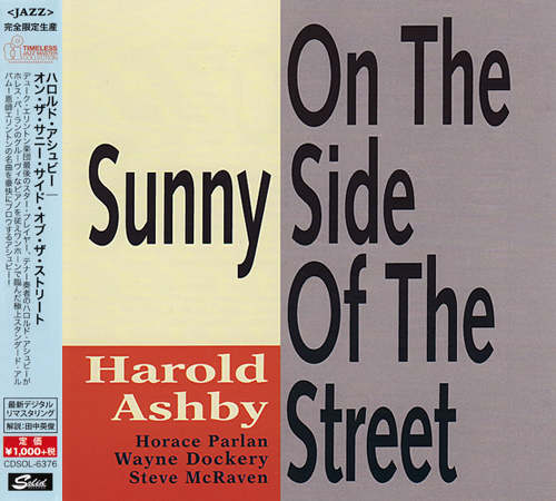 (Post-Bop) [CD] Harold Ashby - On The Sunny Side Of The Street (1992) - 2015 {CDSOL-6376}, FLAC (tracks+.cue), lossless