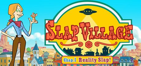 Slap Village Chapter 1 Reality Slap-POSTMORTEM