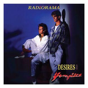 Radiorama - Desires and Vampires - 30th Anniversary Edition [2CD] (2016)