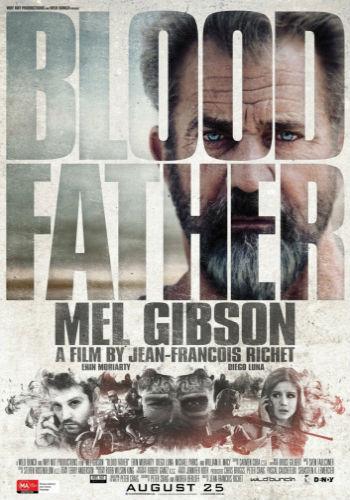 Фильм Кровный отец (2016)
