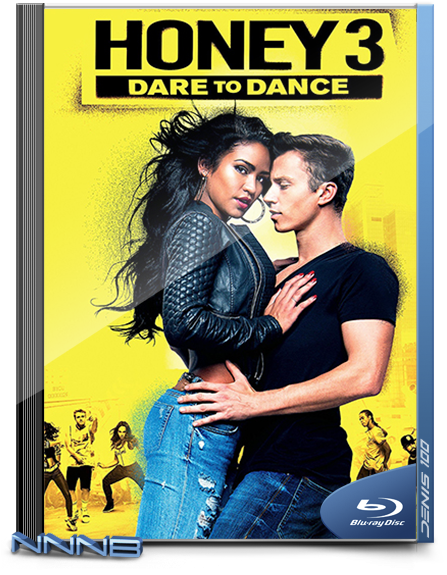 Лапочка 3 / Honey 3: Dare to Dance (2016) BDRip-AVC от NNNB | Лицензия