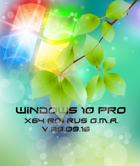 Windows 10 PRO RS1 by G.M.A. v.29.09.16 (x64) (2016) Rus