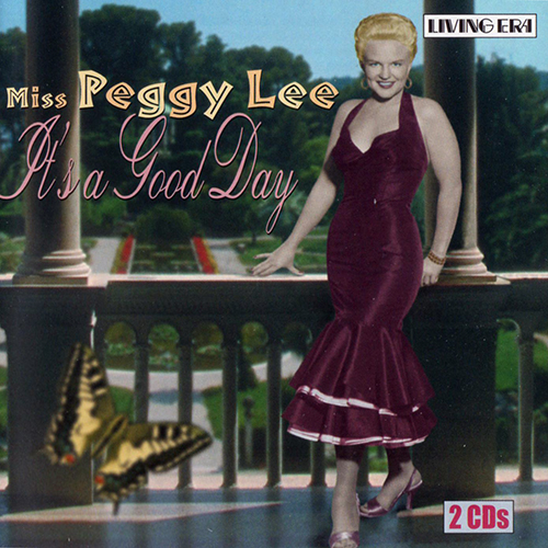 (Vocal Jazz) [CD] Peggy Lee - Its A Good Day (2CD) - 2002, FLAC (tracks+.cue), lossless