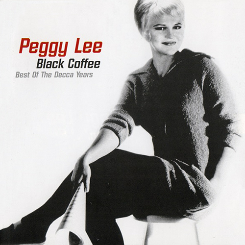 (Vocal Jazz) [CD] Peggy Lee - Black Coffee: Best Of The Decca Years - 1997, FLAC (tracks+.cue), lossless