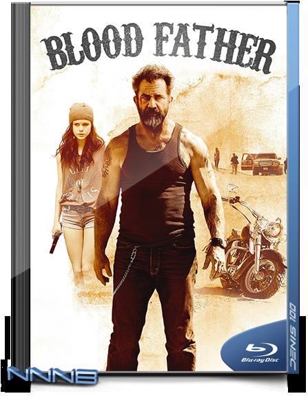 Кровный отец / Blood Father (2016) BDRemux 1080p от NNNB | A, L