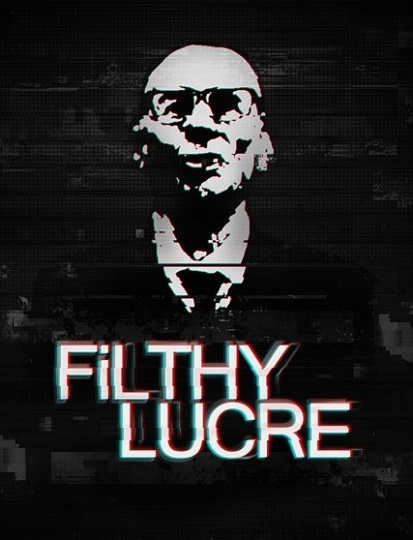 Filthy Lucre (Fabrik Games Ltd) (RUS/ENG/MULTi14) [L]