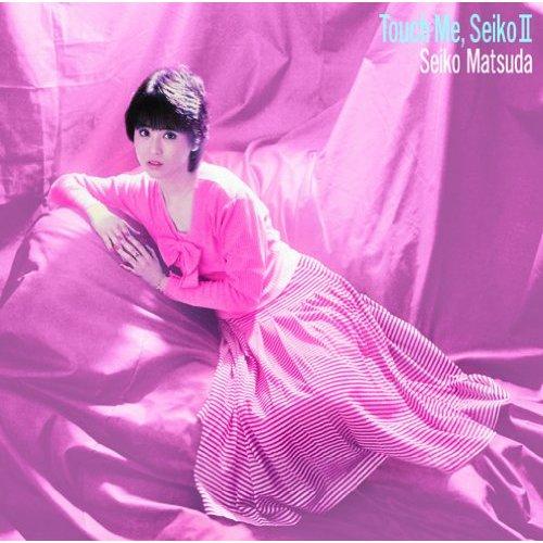 20161213.01.16 Seiko Matsuda - Touch me, Seiko II (2010) cover.jpg
