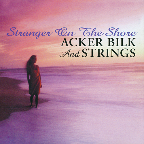 (Jazz-Pop, Easy Listening) [CD] Acker Bilk And Strings - Stranger On The Shore - 1999, FLAC (image+.cue), lossless