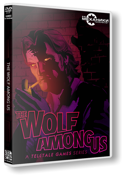 The Wolf Among Us: Episode 1-5 (2013) PC | RePack от R.G. Механики