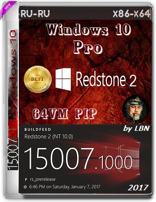 Windows 10 Pro 15007.1000 rs2 by Lopatkin (x86-PIP & x64-PIPvm) (2017) Rus
