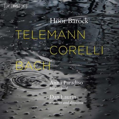 Dan Laurin - Telemann, Corelli & Bach (2017) [FLAC|Lossless|WEB-DL|tracks] <Classical, Chamber Music>