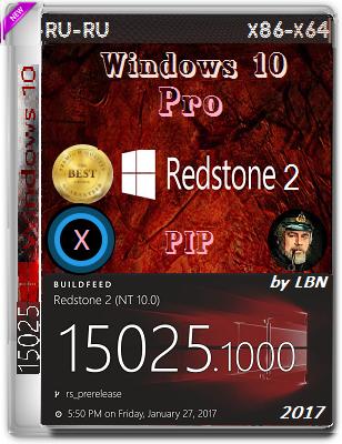 Microsoft Windows 10 Pro 15025.1000 rs2 x86-x64 RU-RU PIP by Lopatkin
