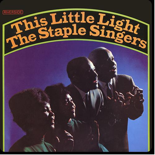 [TR24][OF] The Staple Singers - This Little Light - 1964 / 2016 (Gospel, Soul)