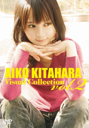 20170223.05.01 Aiko Kitahara - Visual Collection Vol. 2 (DVD) (JPOP.ru) cover.jpg