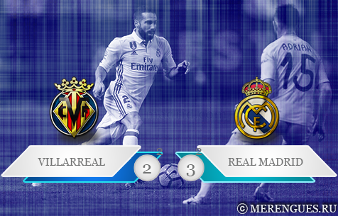 Villarreal CF - Real Madrid C.F. 2:3