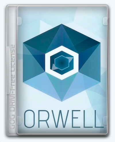 Orwell v1.2.6771.29757.22335 (2016) [En] [macOS Native game]