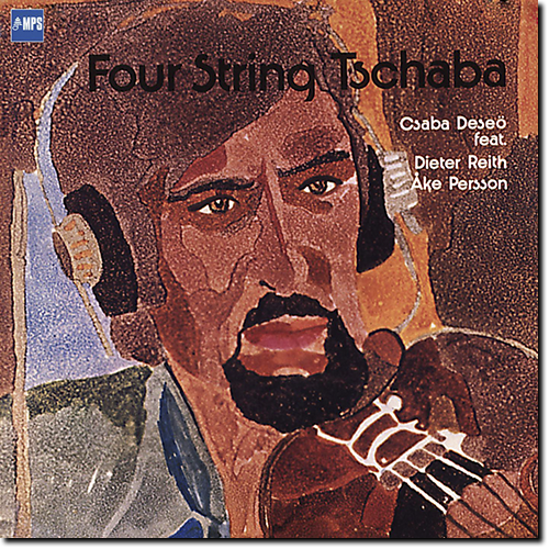 [TR24][OF] Csaba Deseo - Four String Tschaba (Remastered) - 1975/2015 (Fusion)