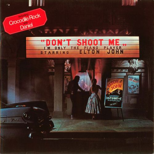 Elton John 1973 Don T Shoot Me I M Only The Piano Player