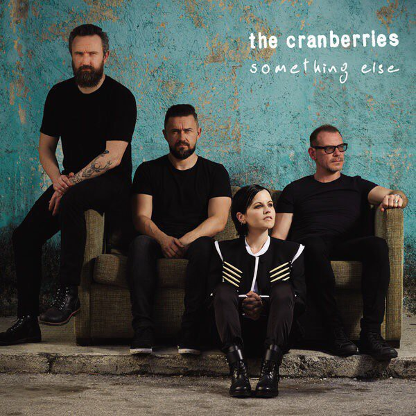 The Cranberries - Something Else (2017) FLAC