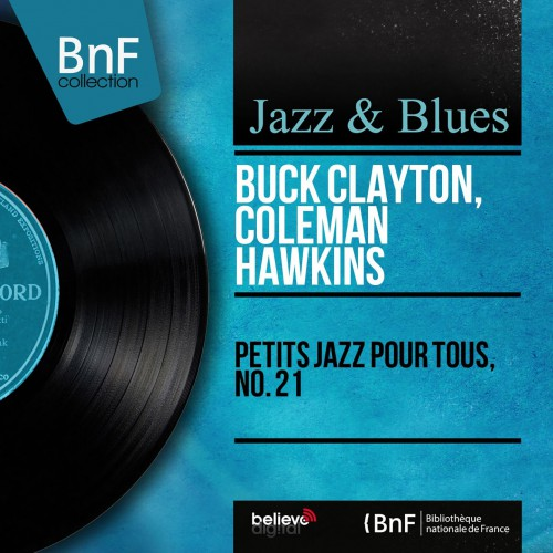 [TR24][OF] Buck Clayton, Coleman Hawkins - Petits jazz pour tous, no. 21 - 1959/2014 (Swing)