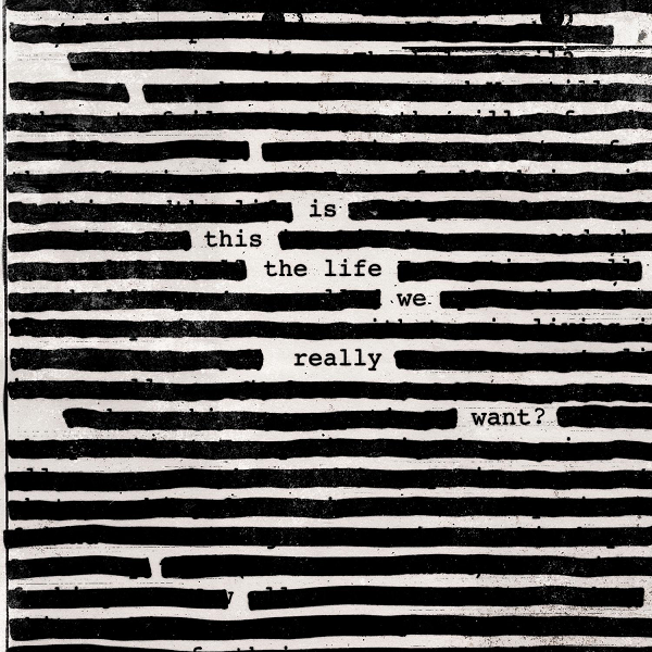 Roger Waters - Is This the Life We Really Want? (2017) MP3