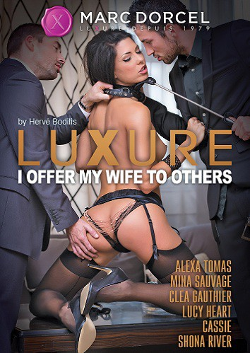 Luxure: Offerte A Dautres / Luxure: I Offer My Wife To Others (2017) WEB-DL