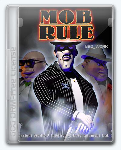 Mob Rule Classic / Street Wars: Constructor Undergroud (1999) [En] (2.0) License GOG