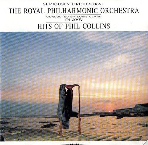 The Royal Philharmonic Orchestra - Plays Hits Of Phil Collins (1990) [FLAC|Lossless|image + .cue] <Classical Crossover, Instrumental>
